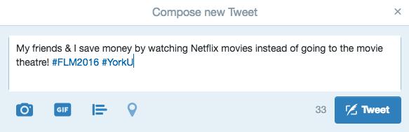 """Screen shot of sample tweet that says """"My friends & I save money by watching Netflix movies instead of going to the movie theatre! #FLM2016 #YorkU"""""""